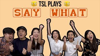 Download TSL Plays: Say What?! Video