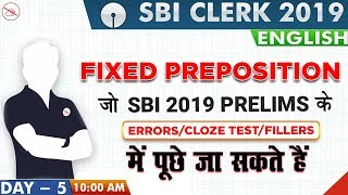 Download Fixed Preposition | SBI Clerk 2019 | English | 10:00 AM Video
