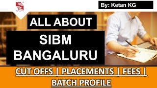 Download All About SIBM BANGLORE | Admission- Placements- Cut offs- Fees Structure Video