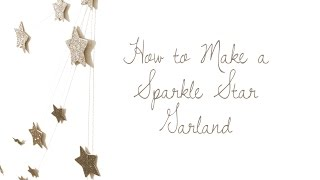 Download DIY Sparkle Star Garland Video