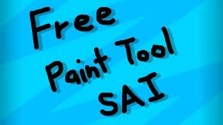 Download How to get Paint Tool SAI Full Version (1.0.0/1.0.1) | 2018 Video