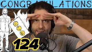 Download And Now You're Mashed Potatoes (124) | Congratulations Podcast with Chris D'Elia Video