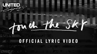 Download Touch The Sky - Hillsong UNITED Video