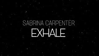 Download Sabrina Carpenter - Exhale (Lyrics / Subtitulada a Español) Video