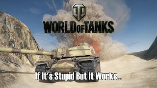 Download World of Tanks - If It's Stupid But It Works... Video