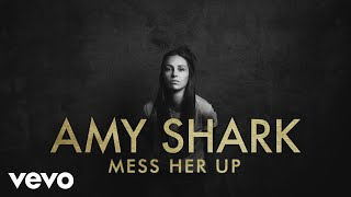 Download Amy Shark - Mess Her Up Video