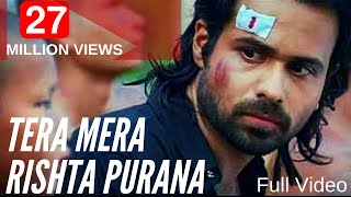 Download Tera mera rishta purana .avi Video