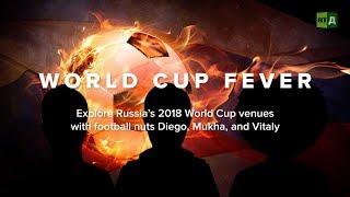 Download World Cup Fever: Explore Russia's 2018 World Cup venues (Trailer) Premiere 03/16 Video