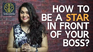 Download How to be a STAR in front of your BOSS - Soft skills by Skillopedia Video