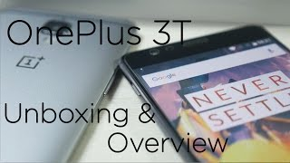 Download OnePlus 3T Unboxing & Hands On Overview (Indian Unit) Video
