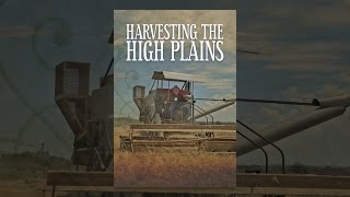 Download Harvesting the High Plains Video
