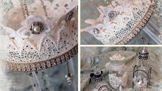 Download Lace Crown Chandelier + Altered Bottles with Tresors de Luxe Video