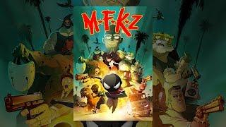 Download MFKZ Video