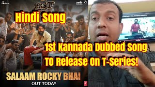 Download Is Salaam Rocky Bhai Becomes 1st Kannada Dubbed Song In Hindi Released On T-Series! Video