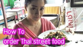 Download Thai food : How To Order Street Food In Thailand Video