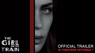 Download The Girl on the Train - Official Trailer - In Theaters October 7 (HD) Video