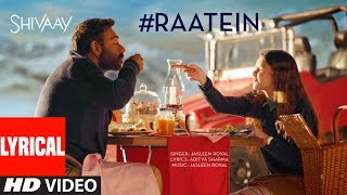 Download RAATEIN Lyrical Video Song | SHIVAAY | Jasleen Royal | Ajay Devgn | T-Series Video