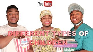 Download DIFFERENT TYPES OF CHILDREN IN THEIR PARENTS HOME Video