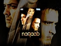 Download Naqaab {2007}(HD) Hindi Full Movie - Bobby Deol, Akshaye Khanna, Urvashi Sharma-(With Eng Subtitles) Video