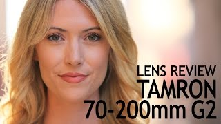 Download NEW Tamron 70-200 G2 F/2.8 Lens Review Video