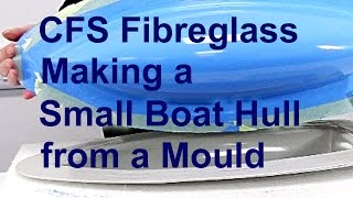 Download CFS Fibreglass Making a Small Boat Hull from a Mould Video