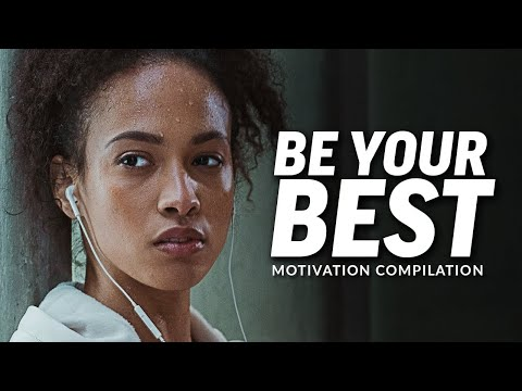 BE YOUR BEST - Best Motivational Video Speeches Compilation (Most Eye Opening Speeches)