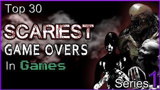 Download Top 30 Scariest Game Overs In Games SERIES 1 Video