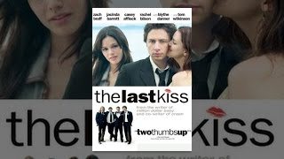 Download The Last Kiss Video