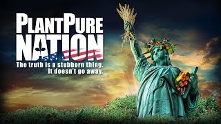 Download PlantPure Nation - The Official FREE YouTube Release Video