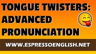 Download Tongue Twisters: Advanced English Pronunciation Practice Video