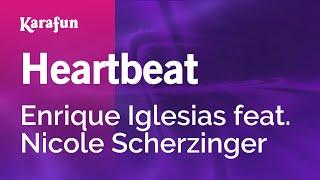Download Karaoke Heartbeat - Enrique Iglesias * Video
