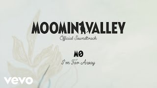 Download MØ - Theme Song (I'm Far Away) (From the ″MOOMINVALLEY″ Official Soundtrack) Video