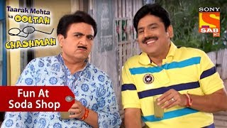 Download Fun At The Soda Shop | Taarak Mehta Ka Ooltah Chashmah Video