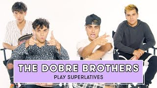 Download The Dobre Brothers Reveal Who's Most Likely to Date a Fan and More | Superlatives Video