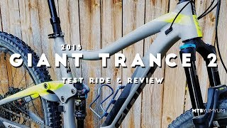 Download 2018 Giant Trance 2 Test Ride & Review Video
