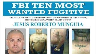 Download Wanted by the FBI: Top Ten Fugitive Jesus Roberto Munguia Video