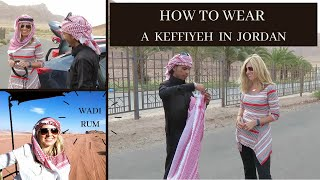 Download How to wear a Keffiyeh at Wadi Rum Video