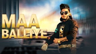 Download Maa Balliye (Full Song) - A Kay Feat.Deep Jandu | Latest Punjabi Songs 2016 | Speed Records Video