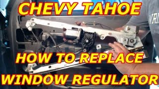 Download HOW TO REPLACE A WINDOW REGULATOR CHEVY TAHOE Video