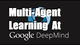 Download DeepMind - The Role of Multi-Agent Learning in Artificial Intelligence Research Video