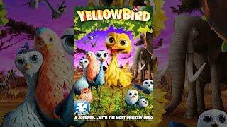 Download Yellowbird Video