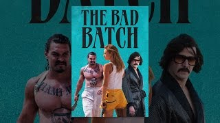 Download The Bad Batch Video