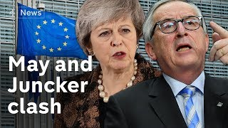 Download May and Juncker clash over Brexit deal Video