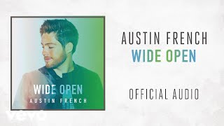 Download Austin French - Wide Open (Audio) Video