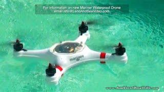 Download The New ″MARINER″, Waterproof DRONE.. First water test flights in St Maarten, SXM, CARIBBEAN! Video