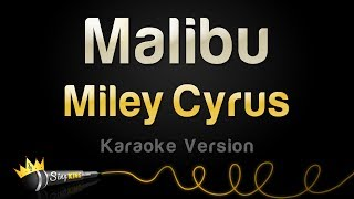 Download Miley Cyrus - Malibu (Karaoke Version) Video