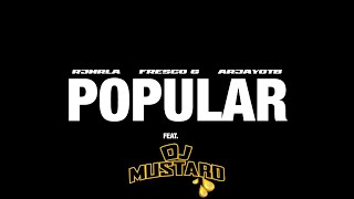 Download Fresco - Popular (ft. RJ) [Prod. ArjayOnTheBeat & DJ Mustard] Video