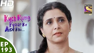 Download Kuch Rang Pyar Ke Aise Bhi - कुछ रंग प्यार के ऐसे भी - Episode 193 - 24th November, 2016 Video