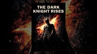 Download The Dark Knight Rises (2012) Video