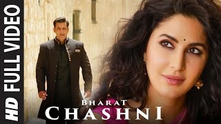 Download FULL SONG: Chashni | Bharat | Salman Khan, Katrina Kaif | Vishal & Shekhar ft. Abhijeet Srivastava Video